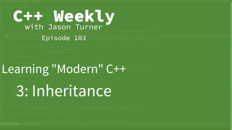 C++ Weekly with Jason Turner 103